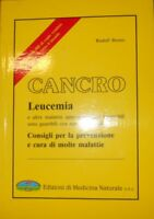 Cancro Leucemia Consigli Per La Prevenzione E Cura Di Molte Malattiie,Breuss Rud