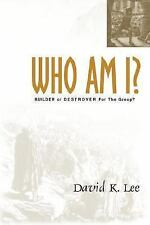 Who Am I? by David K. Lee (2002, Hardcover)