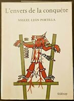 L'envers de la conquête, de Miguel Leon Portilla, Ed. Fédérop, 1977, TBE.