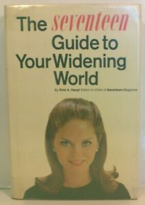 Haupt, Enid - The Seventeen Guide to Your Widening World - 1965 - 1st/1st/HC/DJ