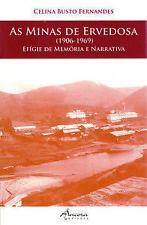 AS MINAS DE ERVEDOSA. NUEVO. Nacional URGENTE/Internac. económico. HISTORIA