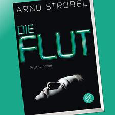 ARNO STROBEL | DIE FLUT | Psychothriller (Buch)