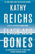 Flash and Bones: A Novel, Kathy Reichs, Good Condition, Book