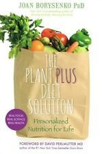 The Plant Plus Diet Solution by Joan Borysenko NEW