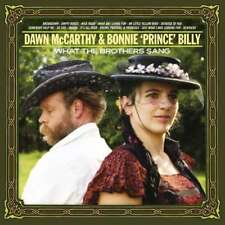 Dawn Mccarthy And Bonnie Prince Billy - What The Brothers Sang NEW CD