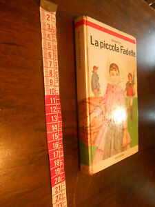 LIBRO:LA PICCOLA FADETTE.FEORGE SAND.MONDADORI.I EDIZ. 1963