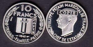 ★★★★ JOLIE COPIE DE L'ESSAI NICKEL DE DELANNOY DE LA 10 FRANCS 1941 PETAIN ★★★★
