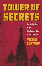 Tower of Secrets: A Real Life Spy Thriller by V. Sheymov (Advanced Book Summary)