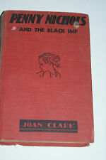 Penny Nichols and the Black Imp Joan Clark 1936 First Edition L#774