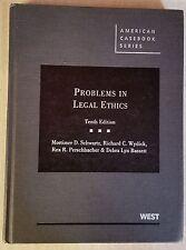 American Casebook: Problems in Legal Ethics by Mortimer Schwartz Richard Wydick