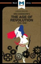 An Analysis of Eric Hobsbawm's The Age Of Revolution: 1789-1848