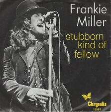 7inch FRANKIE MILLERStubborn kind of fellowHOLLAND 1978 EX (S2287)