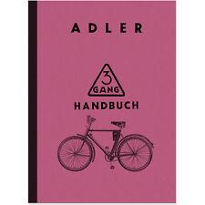 Adler Fahrrad 3-Gang 1935 Handbuch Reparaturanleitung Bedienungsanleitung 3 Gang