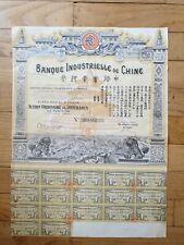 Banque industrielle de Chine Action Ordinaire 500 francs coupon 9 à 25
