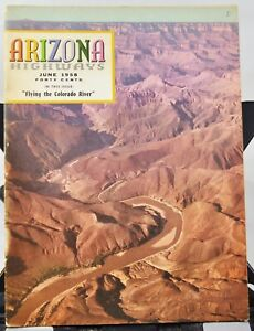 "Arizona Highways Magazine June 1958 ""Flying the Colorado River""/Glen Canyon Dam"