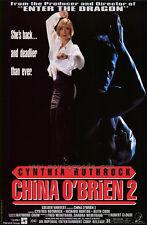 CHINA O'BRIEN II Movie POSTER 27x40 Cynthia Rothrock Richard Norton Keith Cooke