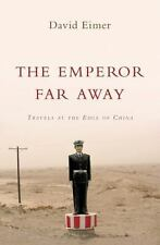 The Emperor Far Away: Travels at the Edge of China-ExLibrary