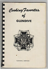 Ladies Auxiliary, VFW, Glendive, MT; Cooking Favorites Cookbook 1960s Montana
