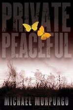 Private Peaceful (Booklist Editor's Choice. Books for Youth (Awards)), Morpurgo,