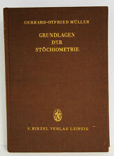 Grundlagen der Stöchiometrie, Gerhard-Otfried Müller, 1955