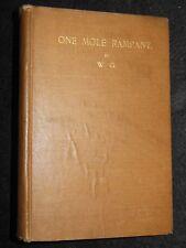 SIGNED/LTD; One Mole Rampant - W G (Walter Gardner) c1920-1st - WWI, HAC/RE Army