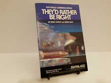 They'd Rather Be Right by Mark Clifton & Frank Riley 1981 Starblaze Edition