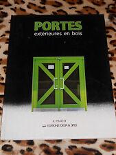 Portes extérieures en bois - K. Pracht - Delta et Spes, 1984