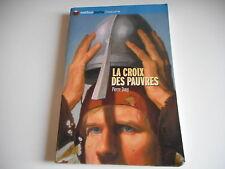 LA CROIX DES PAUVRES - PIERRE DAVY - NATHAN POCHE