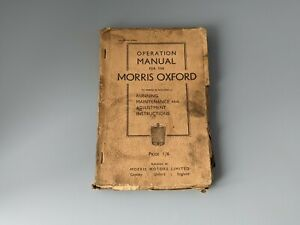 1934 Edition Morris Oxford Operation Manual by Morris Motors Limited
