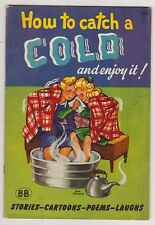 How to Catch A Cold and Enjoy It! (1945)