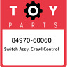 84970-60060 Toyota Switch assy, crawl control 8497060060, New Genuine OEM Part