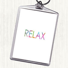Relax Rainbow Quote Bag Tag Keychain Keyring