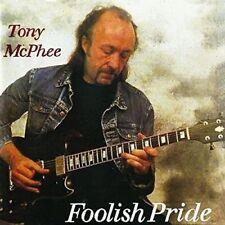 TONY MCPHEE – FOOLISH PRIDE (New & Sealed) CD Groundhogs
