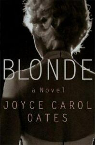 Joyce Carol Oates~BLONDE~1ST/DJ~NICE COPY