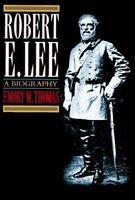 Robert E. Lee: A Biography by Thomas, Emory M.
