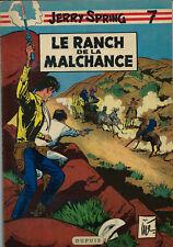 RARE EO 1959 SUPERBE ÉTAT + JIJÉ + JERRY SPRING N° 7 : LE RANCH DE LA MALCHANCE