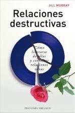 Relaciones destructivas: Como liberarse de ellas y construir-ExLibrary