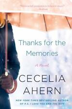 Thanks for the Memories: A Novel by Ahern, Cecelia , Paperback