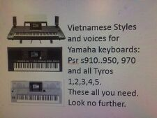 VietnameseYamaha keyboard styles,Voices,MIDI for  PSR s910..950, 970,All Tyross