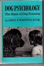 Dog Psychology; The Basis of Dog Training, by Whitney, Leon F.