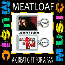 MEATLOAF - ANYTHING FOR LOAF-MEAT LOAF-  35X50MM KEYRING- KEY RING –KEY CHAIN
