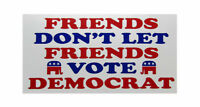 Friends Don't Let Friends Vote Democrat White Vinyl Decal Bumper Sticker