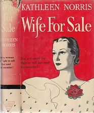 Wife For Sale by Kathleen Norris..N.Y. 1941. in dustjacket. Rare Vintage.
