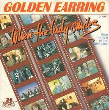 "GOLDEN EARRING ‎– When The Lady Smiles (1984 NEDERPOP VINYL SINGLE 7"")"