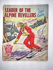 The Schoolgirls' Own Library 125 : Leader Of The Alpine Revellers - Enid Boyten