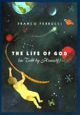 The Life of God   : As Told by Himself-ExLibrary