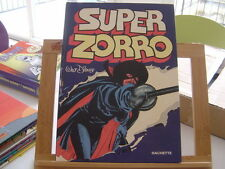 SUPER ZORRO BE/TBE EO1980 WALT DISNEY HACHETTE
