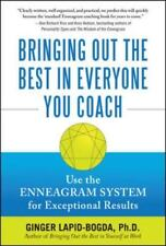 Bringing Out the Best in Everyone You Coach: Use the Enneagram System for Except