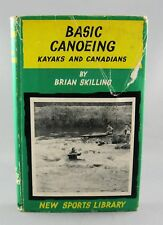 BASIC CANOEING Kayaks and Canadians (1963) RARE by Brian Skilling (VG+/G) hc/dj