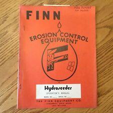 FINN Hydroseeder BANTAM, SUPER, TITAN OPERATORS MANUAL OPERATION & MAINTENANCE